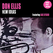 New Ideas (feat. Jaki Byard) [Bonus Track Version] by Don Ellis