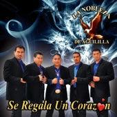 Play & Download Se Regala un Corazón by La Nobleza De Aguililla | Napster
