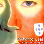 Play & Download A Copa Em Português by Roberto Leal | Napster