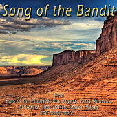 Play & Download Song of the Bandit by Various Artists | Napster