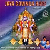 Play & Download Jaya Govinda Hare by Priya Sisters | Napster