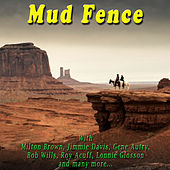 Play & Download Mud Fence by Various Artists | Napster