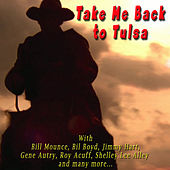 Play & Download Take Me Back to Tulsa by Various Artists | Napster