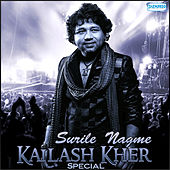 Play & Download Surile Nagme - Kailash Kher Spl by Kailash Kher | Napster