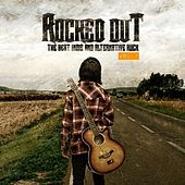 Play & Download Rocked Out - The Best Indie and Alternative Rock Vol. 7 by Various Artists | Napster