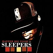 Play & Download Sleepers by Rapper Big Pooh | Napster
