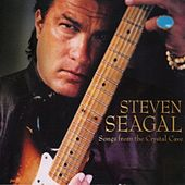 Play & Download Songs from the Crystal Cave by Steven Seagal | Napster