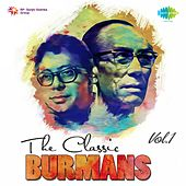The Classic Burmans, Vol. 1 by Various Artists