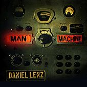 Play & Download Man Machine by Daniel Lenz | Napster
