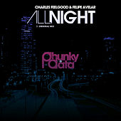 All Night (Orginal Mix) by Charles Feelgood