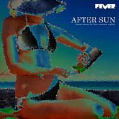 Play & Download After Sun by Various Artists | Napster