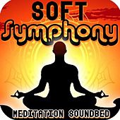 Play & Download Soft Symphony (Meditation Soundbed) by Royalty Free Music Factory | Napster