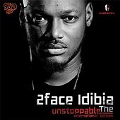 Play & Download Unstoppable (International Edition) by 2Face | Napster