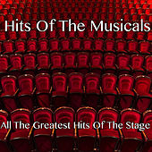 Play & Download Hits Of The Musicals by London Theatre Orchestra | Napster