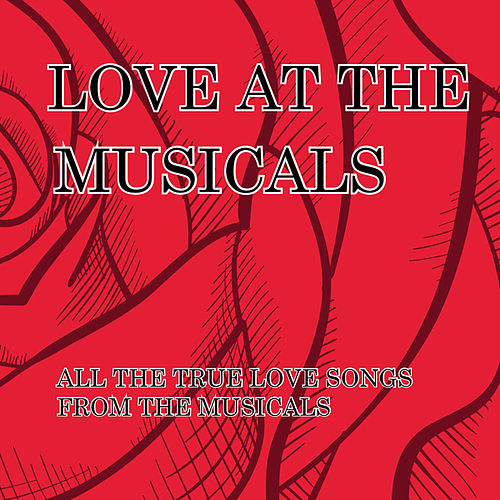 Love At The Musicals by London Theatre Orchestra