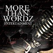 Play & Download The Family Ties Album (More Than Wordz Entertainment Presents... ) by Various Artists | Napster