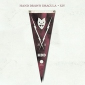 Play & Download Hand Drawn Dracula XIV by Various Artists | Napster