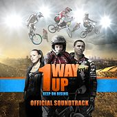 1 Way Up (Original Soundtrack) by Various Artists