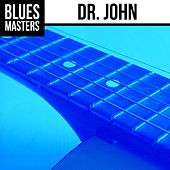 Play & Download Blues Masters: Dr. John by Dr. John | Napster