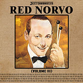 Play & Download Jazz Chronicles: Red Norvo, Vol. 3 by Various Artists | Napster