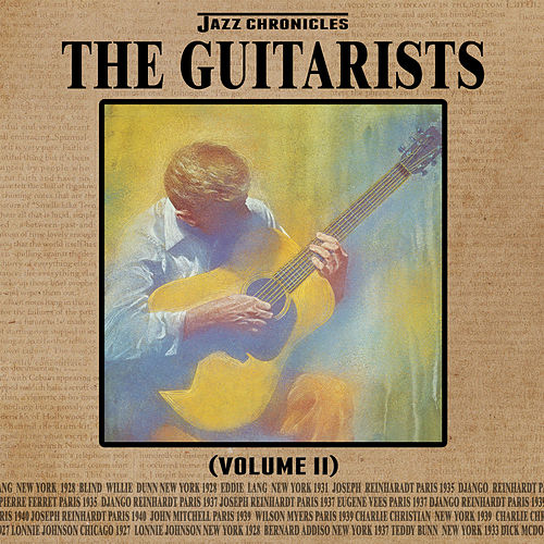 Jazz Chronicles: The Guitarists, Vol. 2 by Various Artists