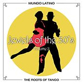 The Roots Of Tango - Jewels Of The 30's, Vol. 2 by Various Artists