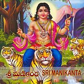 Play & Download Sri Manikanta by S.P.Balasubramaniam | Napster