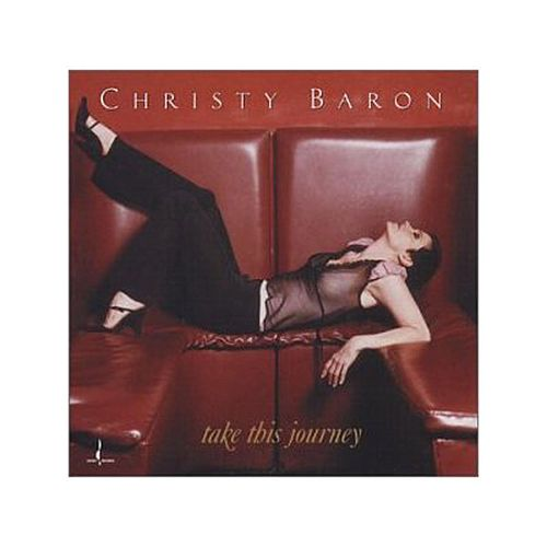 Take This Journey by Christy Baron