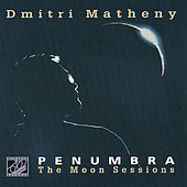 Play & Download Penumbra by Dmitri Matheny | Napster