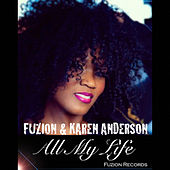 All My Life by Fuzion