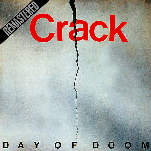 Day of Doom (Remastered) by CRACK