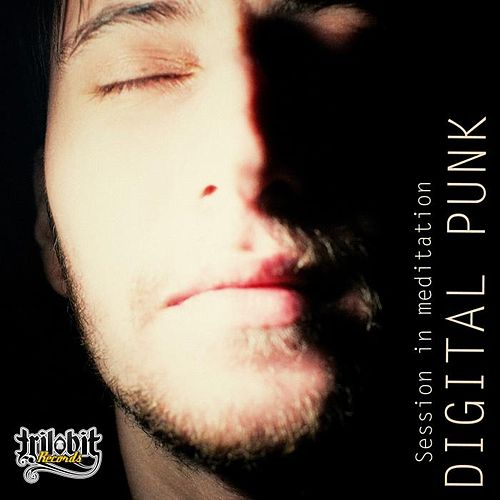 Play & Download Session In Meditation by Digital Punk | Napster