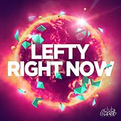 Right Now by Lefty