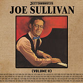 Jazz Chronicles: Joe Sullivan, Vol. 2 by Joe Sullivan