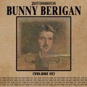 Jazz Chronicles: Bunny Berigan, Vol. 3 by Bunny Berigan