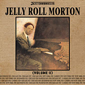 Jazz Chronicles: Jelly Roll Morton, Vol. 2 by Jelly Roll Morton