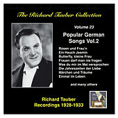The Richard Tauber Collection, Vol. 23: Popular German Songs, Vol. 2 (Recorded 1928-1933) by Richard Tauber