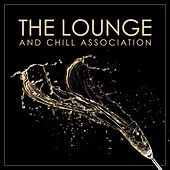 Play & Download The Lounge and Chill Association by Various Artists | Napster