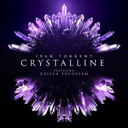 Play & Download Crystalline (feat. Celica Soldream) by Ivan Torrent | Napster