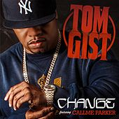 Change (feat. Callme Parker) by Tom Gist
