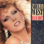 Play & Download Red Hot by Shelly West (1) | Napster