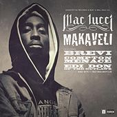 Play & Download Makaveli (feat. Brevi, Compton Menace, & EDI Don) - Single by Mac Lucci | Napster