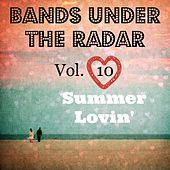 Bands Under the Radar, Vol. 10: Summer Lovin' by Various Artists