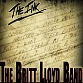 Play & Download The Ink by The Britt Lloyd Band | Napster