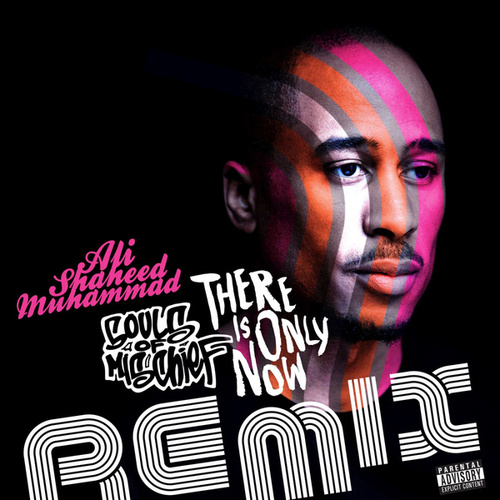 There Is Only Now (Remix) by Ali Shaheed Muhammad
