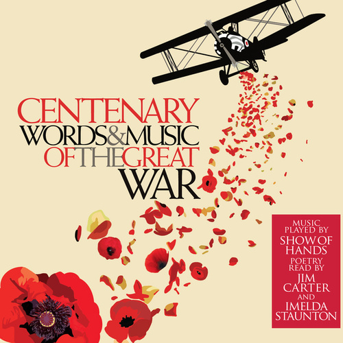 Centenary: Words And Music Of The Great War by Show of Hands