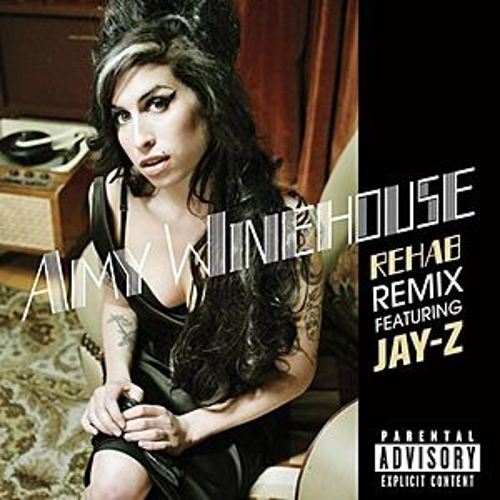 Rehab by Amy Winehouse
