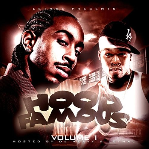 Play & Download Hood Famous: Volume 1 by Various Artists | Napster