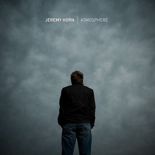 Atmosphere by Jeremy Horn