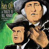 Play & Download Hats Off! A Tribute To Bill Monroe by Various Artists | Napster